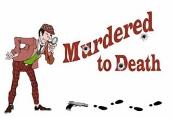murdered to death prelim logo